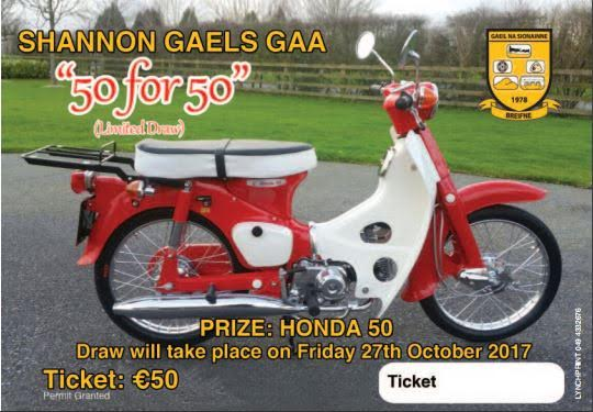 Win a Honda 50 - Buy Your Ticket Online Now - Shannon Gaels